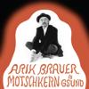 Arik Brauer - Motschkern is g'sund Grafik