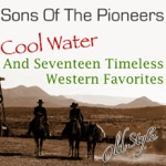 The Sons of the Pioneers - Way Out There