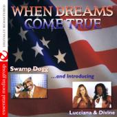 When Dreams Come True (Remastered) [feat. Lucciana & Divine] - EP