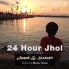 24 Hour Jhol feat Benny Dayal Single