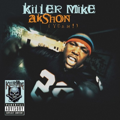 Akshon (Yeah!) - Single - Killer Mike