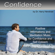 Confidence (7 Minutes of Positive Affirmations) - Dr. Harry Henshaw