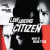 Law Abiding Citizen (Original Motion Picture Soundtrack), Brian Tyler