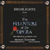 Phantom Of The Opera Original London Cast - All I Ask Of You