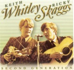 Keith Whitley & Ricky Skaggs - Dream Of A Miner's Child