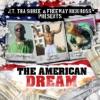An American Dream, J.T. Tha Sorce, Freeway & Rick Ross