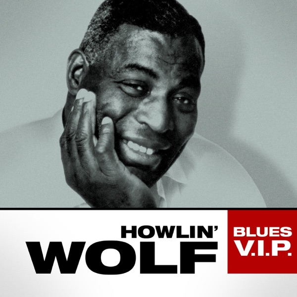 Howlin Wolf - Backdoor Man