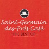 Saint-Germain-des-Prés Café - The Best Of