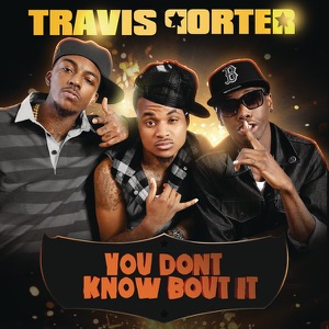 You Don't Know Bout It - Single Mp3 Download