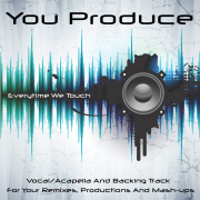 Everytime We Touch (Backing Track) [In the Style of Cascada] - You Produce