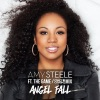 Angel Fall (Crazy Cousinz Mix) [feat. The Game] - Single, Amy Steele