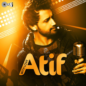 "Atif Aslam - Yakeen (From ""Doorie"")"