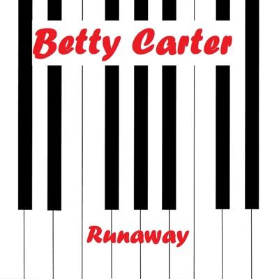 Runaway - Betty Carter