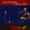 Heavy Juice, Scott Hamilton & Harry Allen