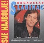 Krunoslav Kico Slabinac - Zbog Jedne Divne Crne Žene