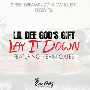 Lay It Down (feat. Kevin Gates) - Single Mp3 Download