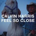 songs like Feel So Close
