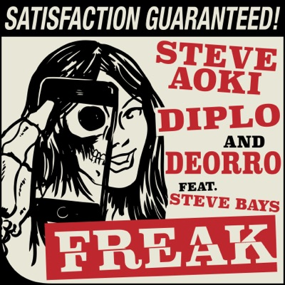 Freak (feat. Steve Bays) - Single - Steve Aoki