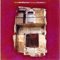 Pourquoi Quebec by Tony McManus on Apple Music