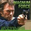 Magnum Force The Original Score