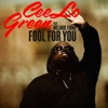 Fool for You feat Melanie Fiona Single