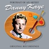 Portrait Of An Artist, Danny Kaye