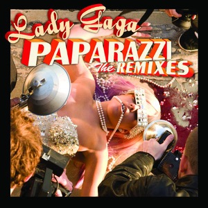 Paparazzi (The Remixes) - EP Mp3 Download