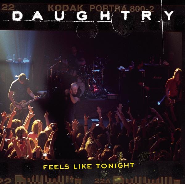 Daughtry mit Feels Like Tonight