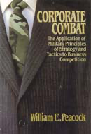 Corporate Combat: The Application of Military Principles to Business Competition (Unabridged) audiobook