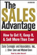 Dale Carnegie and Associates, Inc., J. Oliver Crom and Michael Crom - The Sales Advantage: How to Get It, Keep It, and Sell More than Ever