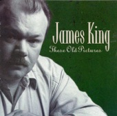 James King - These Old Pictures