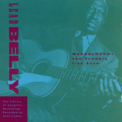The Library of Congress Recordings: Leadbelly - Nobody Knows the Trouble I've Seen, Vol. 5 - Lead Belly