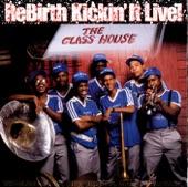 Rebirth Brass Band - Grazing in the Grass