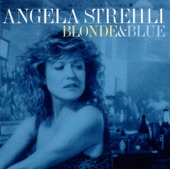 Angela Strehli - Two Bit Texas Town
