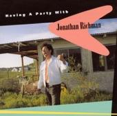 Jonathan Richman - My Career As a Homewrecker
