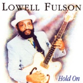 Lowell Fulson - Love Is The Bottom Line