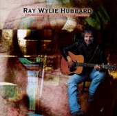 Ray Wylie Hubbard - There Are Some Days