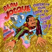 Beau Jocque - What Ya Gonna Do