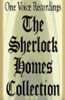 The Sherlock Holmes Collection (Unabridged) - Arthur Conan Doyle