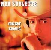 Ned Sublette - Ghost riders in the sky