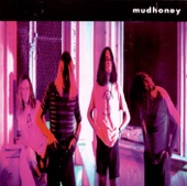 Mudhoney - Get Into Yours