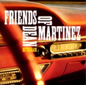 Friends of Dean Martinez - Lonesome