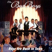 The Busboys - Boys Are Back in Town