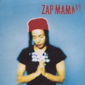 Zap Mama - Poetry Man