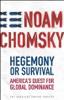 Noam Chomsky - Hegemony or Survival: America's Quest for Global Dominance (Unabridged) [Unabridged Nonfiction] artwork