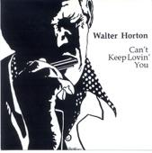Big Walter Horton - The Honeydripper
