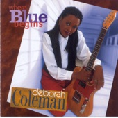 Deborah Coleman - Love Moves Me