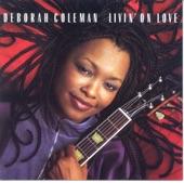 Deborah Coleman - Bending Like A Willow Tree
