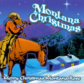 Montana Christmas Montana Rose