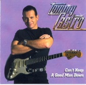 Tommy Castro - My Time After A While